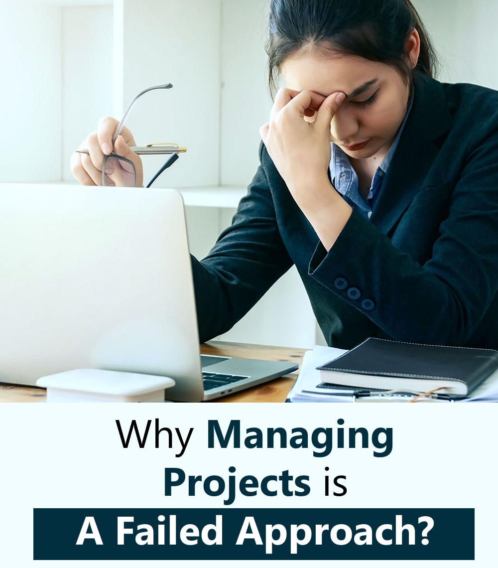 why-managing-projects-is-a-failed-approach-thumbnail.jpg